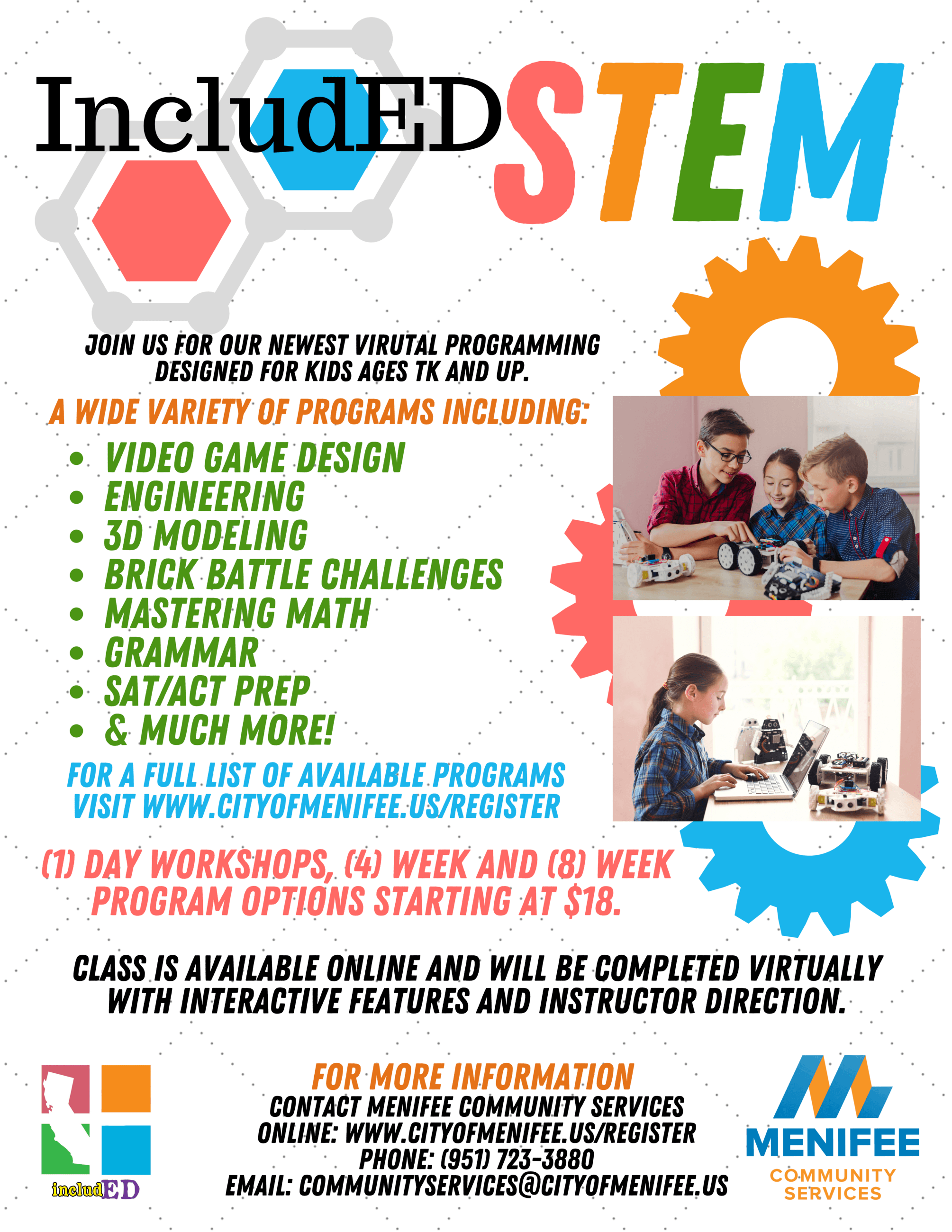IncludED STEM Program Flyer: Join us for our newest virtual programming designed for Ages TK and Up.