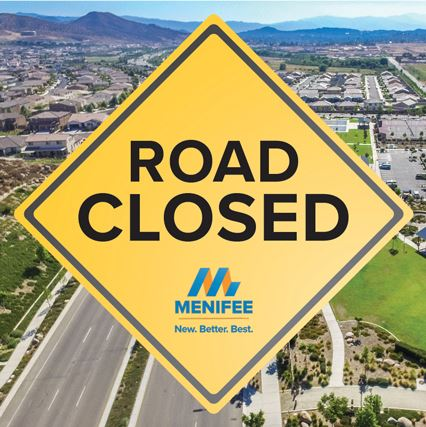 Menifee_Social_Graphic_Road_Closed_1