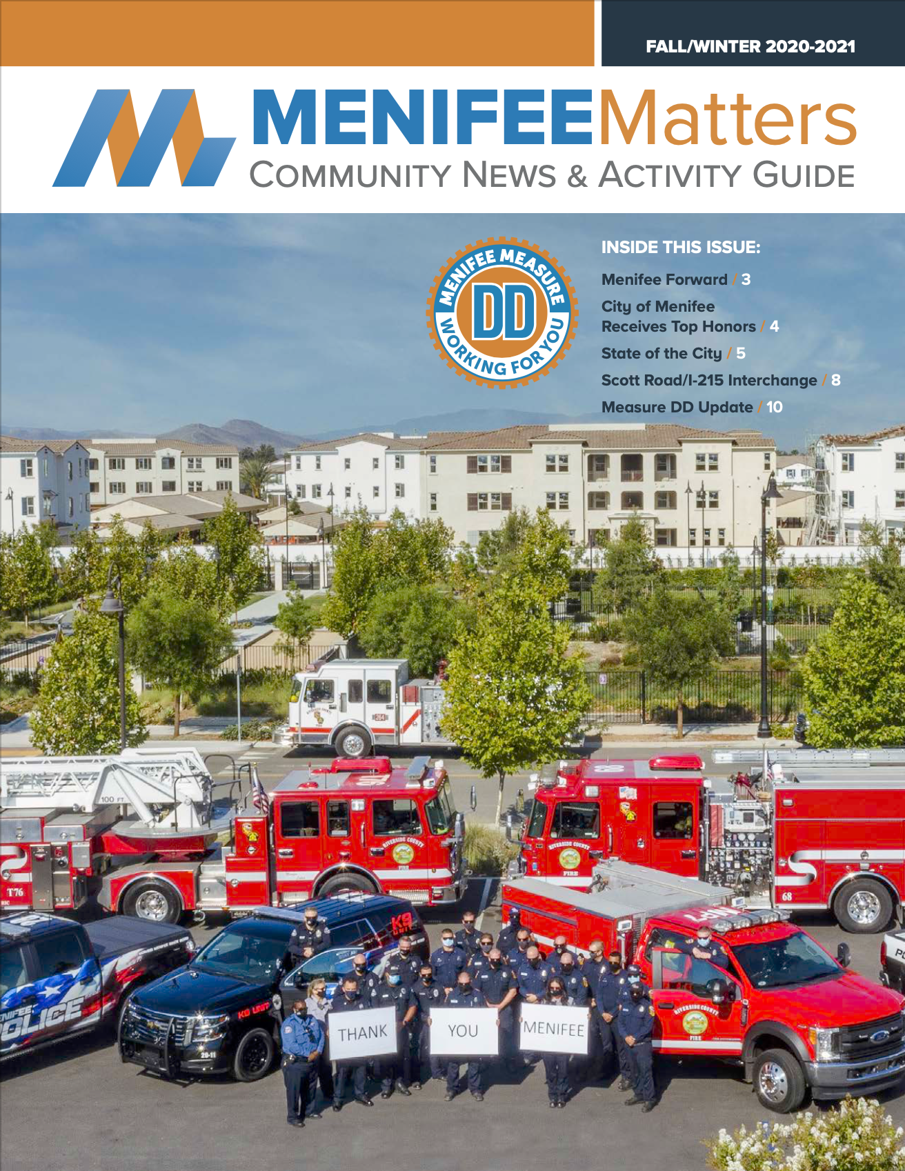 Menifee Matters Fall/Winter 2020-2021: Click here to view the current issue of Menifee Matters!